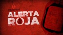 Invitan a participar en donación de sangre ALERTA ROJA