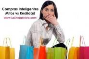 Compras Inteligentes: Mitos vs Realidad