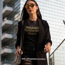 A ORGANICA, AUTENTICA, UNICA T-Shirt