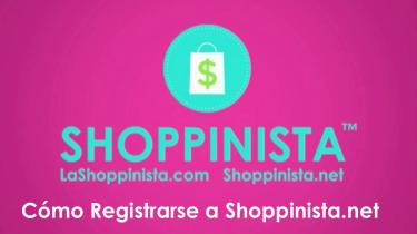 Cómo Registrarse a Shoppinista.net