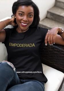 A Empoderada T-Shirt