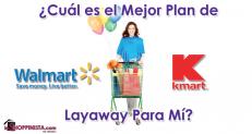 ¿Cuál es el Mejor Plan de Layaway Para Mi? Kmart vs. Walmart