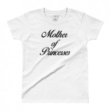 Mother of Princesses (Princesas) – Ladies' T-shirt