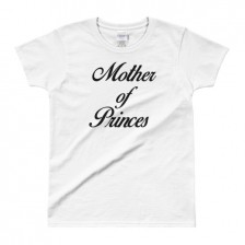 Mother of Princes (principes) – Gildan Ladies' T-shirt