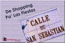 De Shopping Para las Fiestas de la Calle San Sebastián
