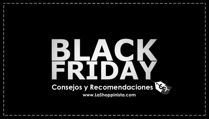 Consejos y Recomendaciones para Compra de Productos en el Black Friday