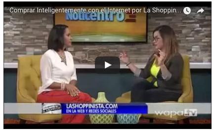 Wapa TV: Cómo Ahorrar y Comprar Inteligentemente con el Internet por La Shoppinista