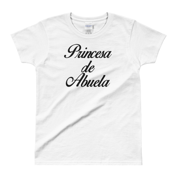 Princesa de Abuela – Gildan Ladies' T-shirt